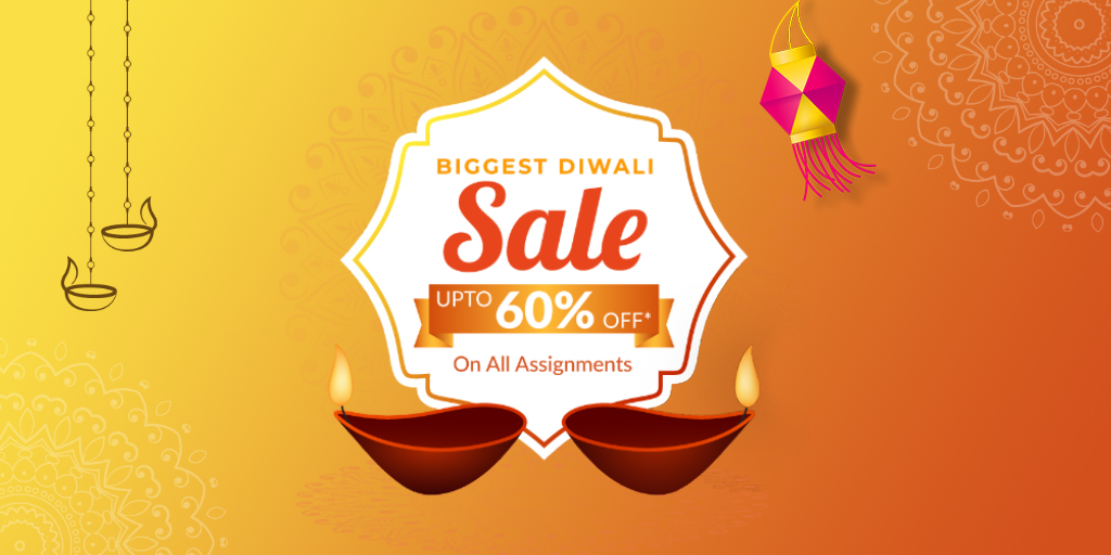 Diwali Sale: Upto 60% OFF on all Assignments