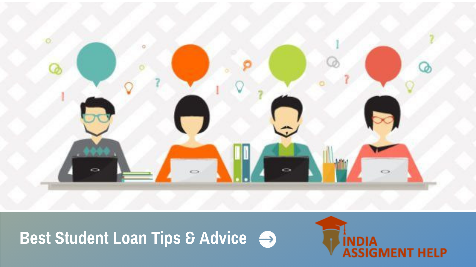 Student Loan Tips & Advice are Right Here