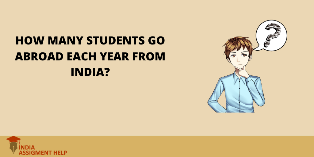 How Many Students Go Abroad Each Year from India?