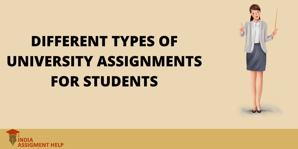 Different Types of University Assignments for Students